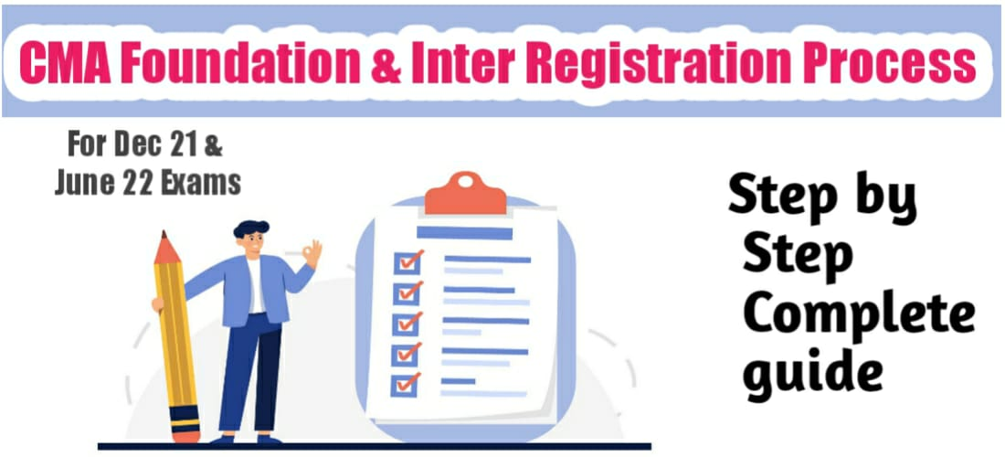 CMA Foundation & inter Registration process 2021-2022