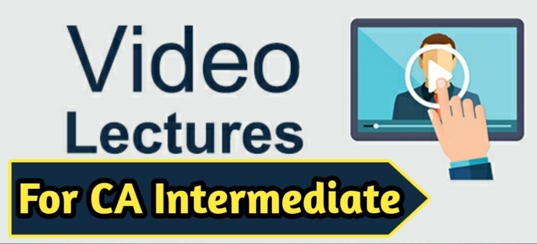 best CA Intermediate Video lectures in India